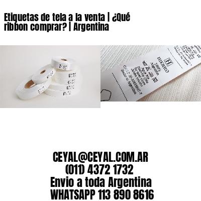 Etiquetas de tela a la venta | ¿Qué ribbon comprar? | Argentina