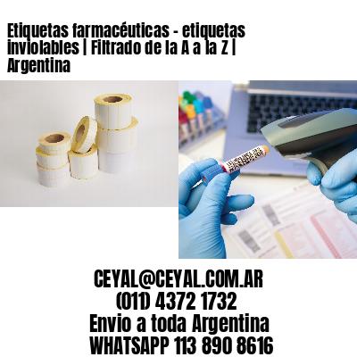 Etiquetas farmacéuticas - etiquetas inviolables | Filtrado de la A a la Z | Argentina