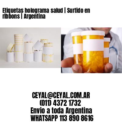 Etiquetas holograma salud | Surtido en ribbons | Argentina
