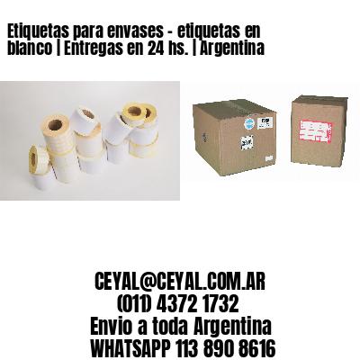 Etiquetas para envases - etiquetas en blanco | Entregas en 24 hs. | Argentina