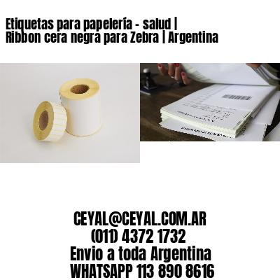 Etiquetas para papelería - salud | Ribbon cera negra para Zebra | Argentina