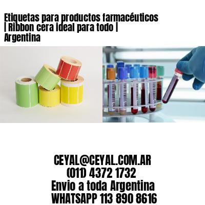 Etiquetas para productos farmacéuticos | Ribbon cera ideal para todo | Argentina