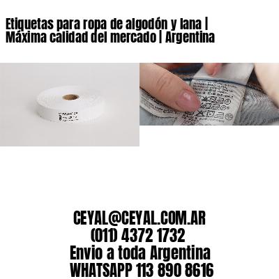 Etiquetas para ropa de algodón y lana | Máxima calidad del mercado | Argentina