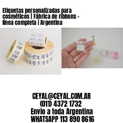 Etiquetas personalizadas para cosméticos | Fábrica de ribbons - línea completa | Argentina