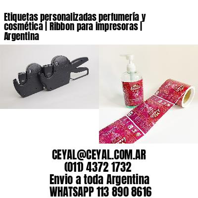 Etiquetas personalizadas perfumería y cosmética | Ribbon para impresoras | Argentina