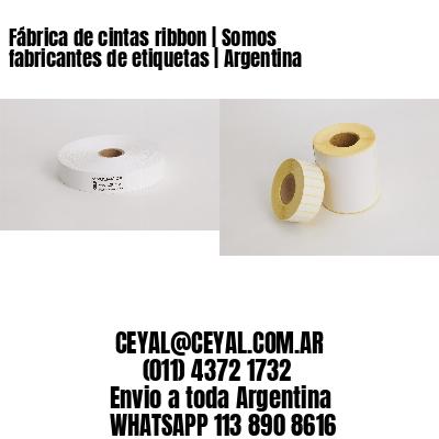 Fábrica de cintas ribbon | Somos fabricantes de etiquetas | Argentina