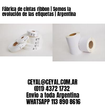 Fábrica de cintas ribbon | Somos la evolución de las etiquetas | Argentina