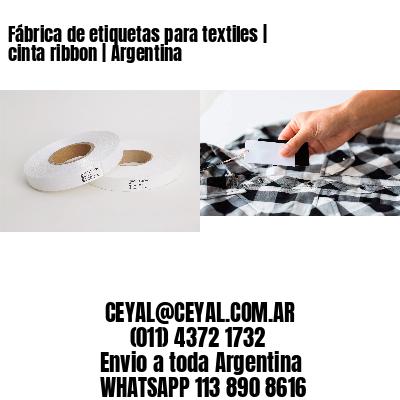 Fábrica de etiquetas para textiles   cinta ribbon   Argentina