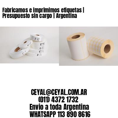Fabricamos e imprimimos etiquetas | Presupuesto sin cargo | Argentina