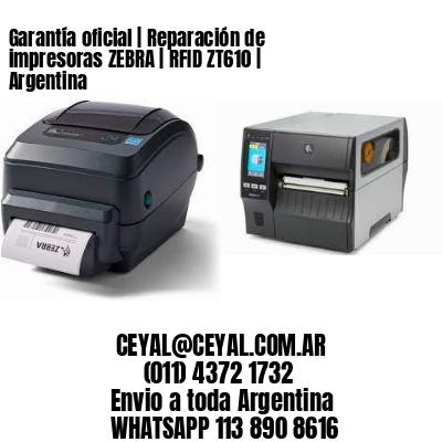 Garantía oficial | Reparación de impresoras ZEBRA | RFID ZT610 | Argentina