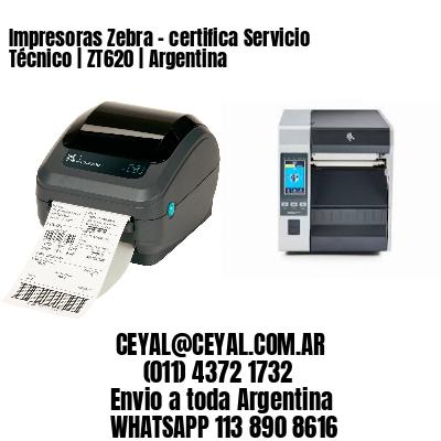 Impresoras Zebra - certifica Servicio Técnico | ZT620 | Argentina