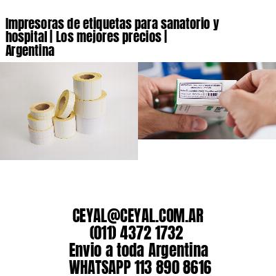 Impresoras de etiquetas para sanatorio y hospital   Los mejores precios   Argentina