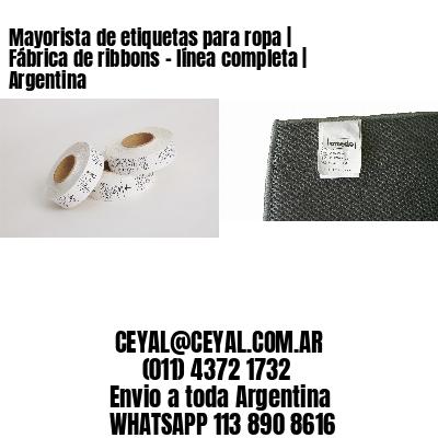 Mayorista de etiquetas para ropa   Fábrica de ribbons - línea completa   Argentina