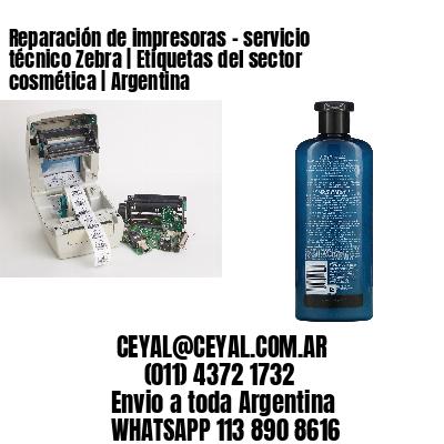 Reparación de impresoras - servicio técnico Zebra | Etiquetas del sector cosmética | Argentina