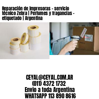 Reparación de impresoras - servicio técnico Zebra | Perfumes y fragancias - etiquetado | Argentina