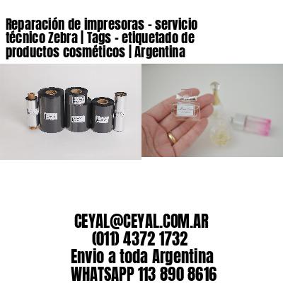 Reparación de impresoras - servicio técnico Zebra | Tags - etiquetado de productos cosméticos | Argentina