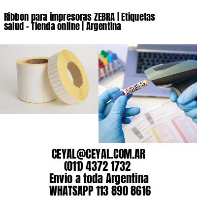 Ribbon para impresoras ZEBRA | Etiquetas salud - Tienda online | Argentina