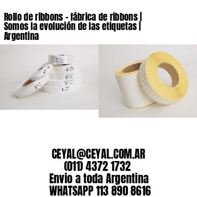 Rollo de ribbons - fábrica de ribbons | Somos la evolución de las etiquetas | Argentina