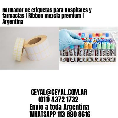 Rotulador de etiquetas para hospitales y farmacias | Ribbon mezcla premium | Argentina