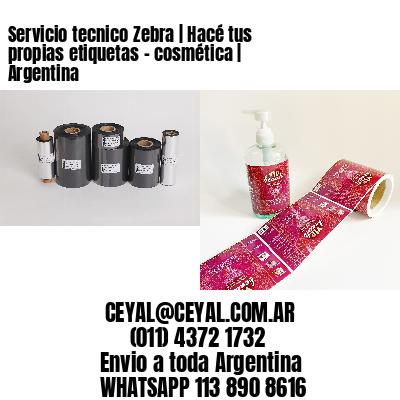 Servicio tecnico Zebra | Hacé tus propias etiquetas – cosmética | Argentina